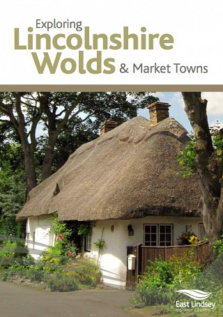 Exploring Lincolnshire Wolds & Market Towns